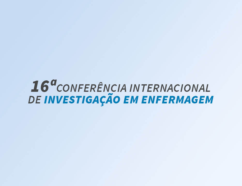16ª Conferência Internacional de Investigação em Enfermagem
